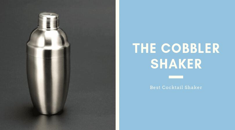 The Cobbler Shaker