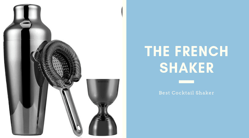 The French Shaker